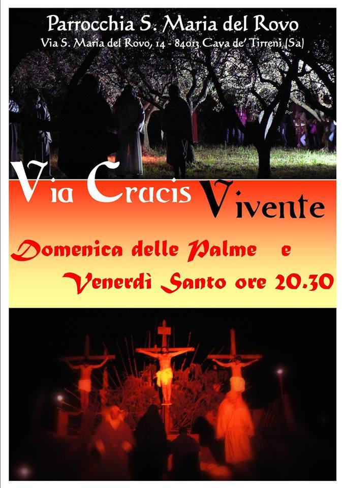VIA CRUCIS VIVENTE Parrocchia S. Maria del Rovo