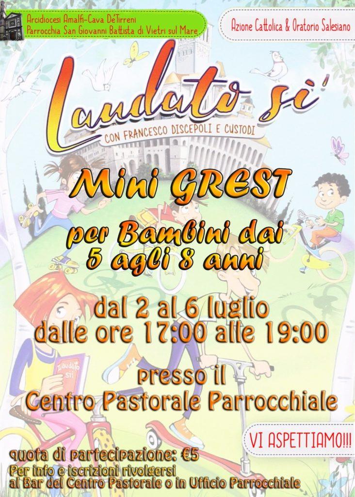 Laudato Si…… con Francesco discepoli e custodi Mini Grest – Azione Cattolica e Oratorio Salesiano
