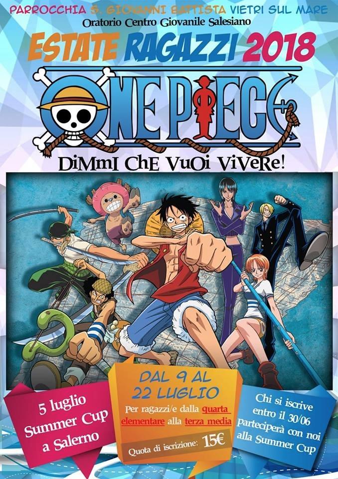 Parrocchia S.Giovanni Battista Grest Estate Ragazzi 2018 One Piece Dimmi che vuoi vivere!