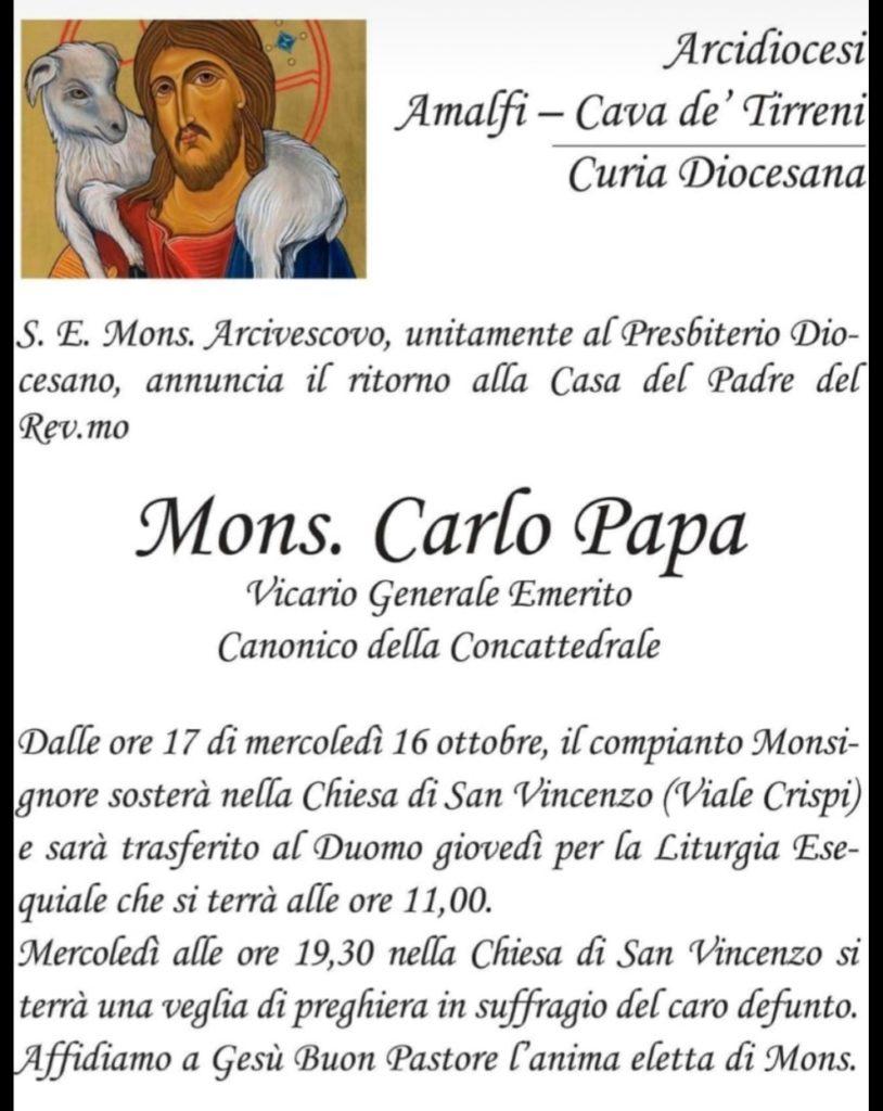 S.E. Mons. Arcivescovo, unitamente al Presbiterio Diocesano, annuncia il ritorno alla Casa del del Padre del Rev.mo Mons. Carlo Papa Vicario Generale Emerito Canonico della Concattedrale