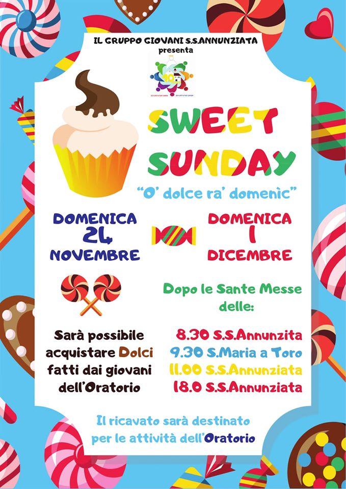 "Parrocchia SS. Annunziata e Maria a Toro Gruppo Giovani SS. Annunziata presenta SWEET SUNDAY ""O' dolce ra' domenìca"""
