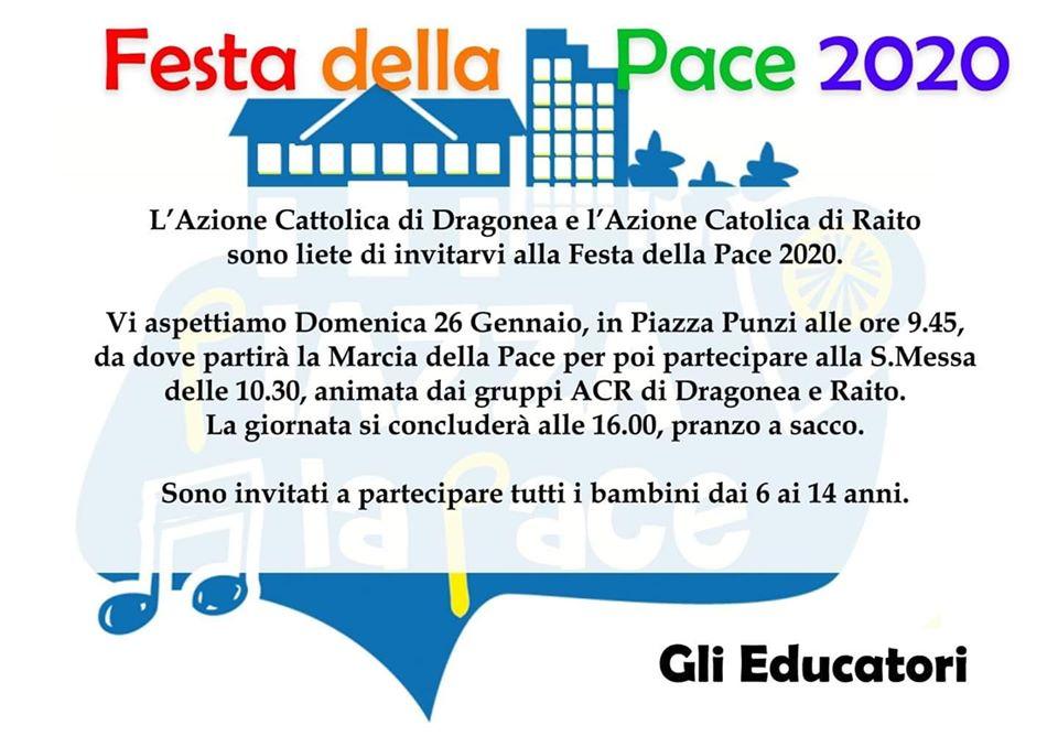 Azione Cattolica di Dragonea e l'Azione Cattolica di Raito – sono lieti di invitarvi alla festa della Pace 2020