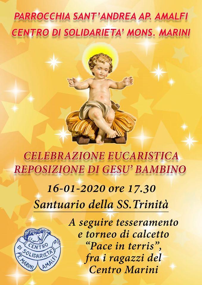 """Parrocchia Sant' Andrea Ap. Amalfi – Centro di Solidarieta' Mons.Marini """"Celebrazione Eucaristica reposizione di Gesù bambino"""""""