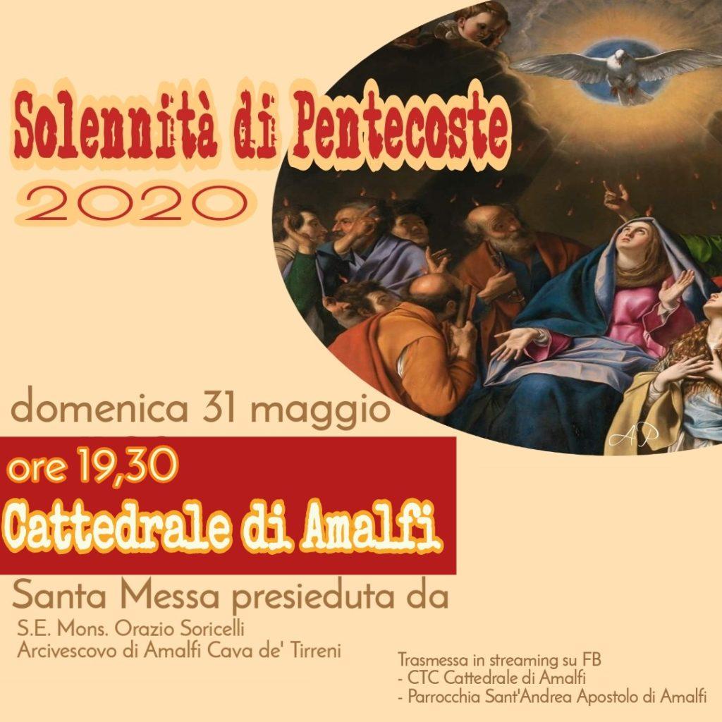 Solennità di Pentecoste 2020 – Cattedrale di Amalfi Santa Messa presieduta da S.E. Mons. Orazio Soricelli