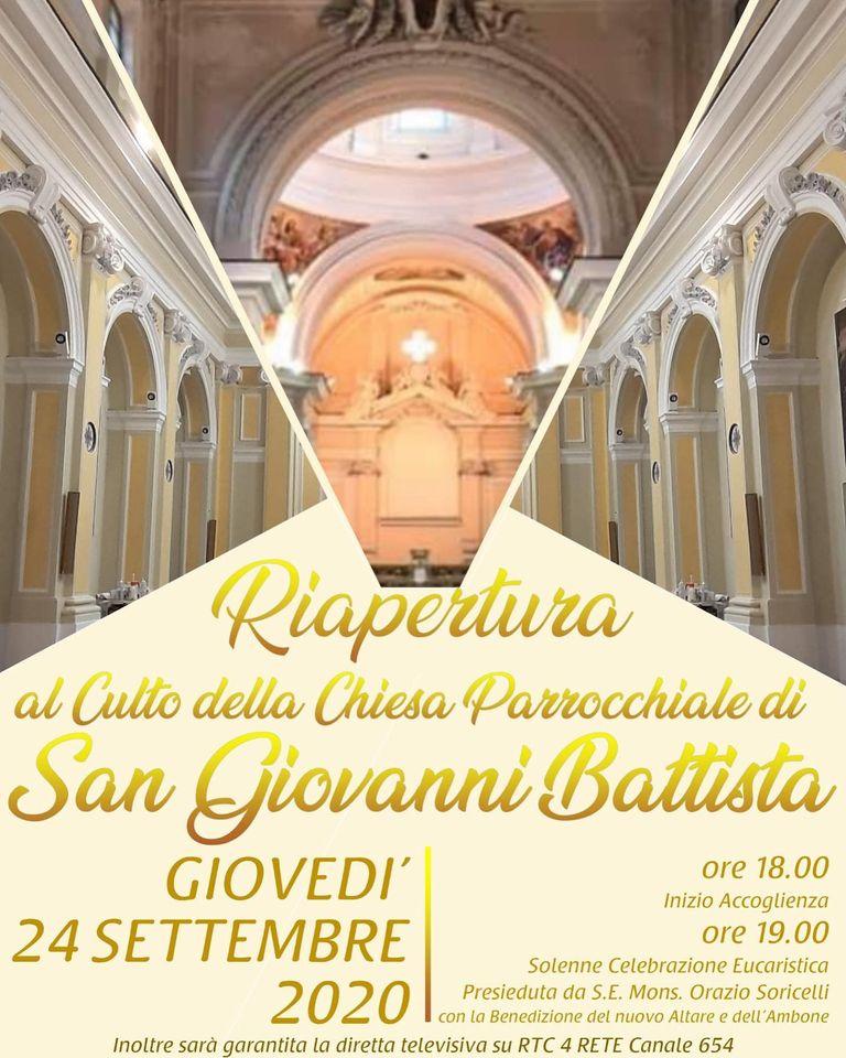 Parrocchia San Giovanni Battista  Riapertura al Culto della Chiesa Parrocchiale di San Giovanni Battista