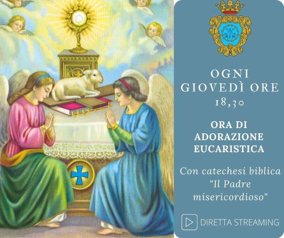 Collegiata S. Maria Maggiore Adorazione eucaristica con catechesi biblica