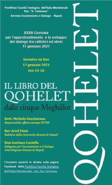 La Facoltà di Capodimonte organizzata per  Domenica 17 Gennaio,  XXXII Giornata per l'Approfondimento e il Dialogo tra Cattolici ed Ebrei.
