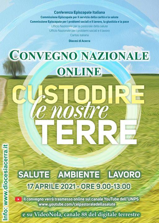 """Convegno Nazionale online """"Custodire le nostre Terre"""""""