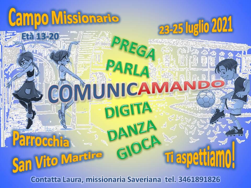 Campo Missionario Saveriano – Prega Parla Comunicamando Digita Danza Gioca