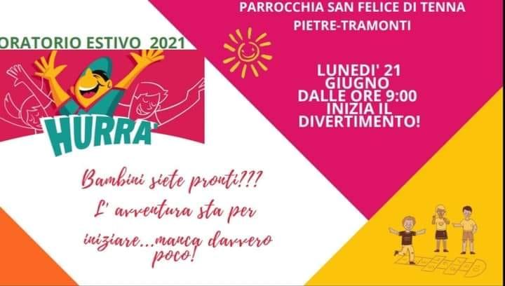 Parrocchia San Felice di Tenna – Oratorio Estivo 2021 – Hurra'
