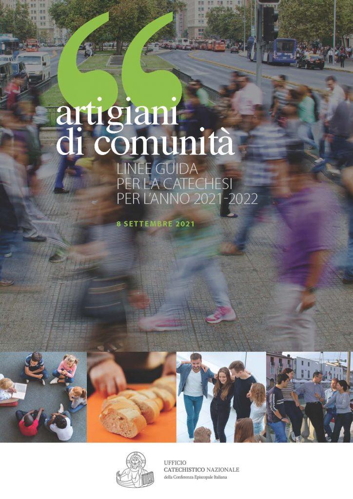 """""""Artigiani di comunità"""" Linee giuda per la catechesi per l'anno 2021/2022"""